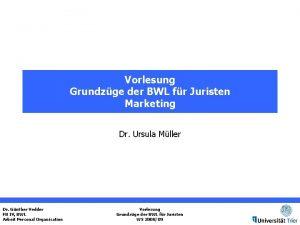 Vorlesung Grundzge der BWL fr Juristen Marketing Dr