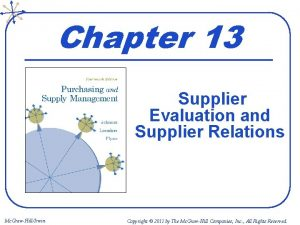 Chapter 13 Supplier Evaluation and Supplier Relations Mc