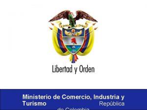 Ministerio de Comercio Industria y Turismo Repblica Ministerio