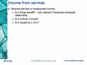 Income from services Personal services or employment income