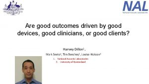 Are good outcomes driven by good devices good