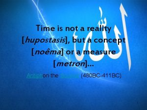 Time is not a reality hupostasis but a