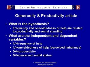 Generosity Productivity article What is the hypothesis Frequency