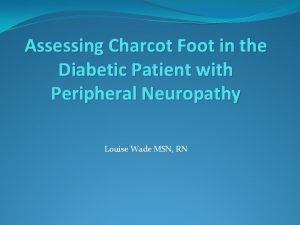 Assessing Charcot Foot in the Diabetic Patient with