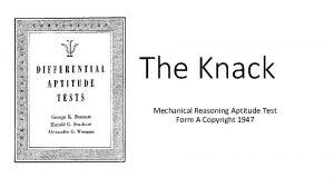 The Knack Mechanical Reasoning Aptitude Test Form A