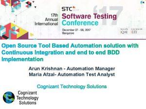 Arun Krishnan Automation Manager Maria Afzal Automation Test