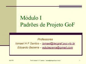 Mdulo I Padres de Projeto Go F Professores