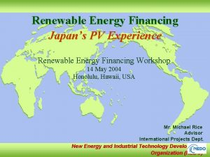 Renewable Energy Financing Japans PV Experience Renewable Energy