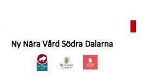Ny Nra Vrd Sdra Dalarna Bakgrund Ramar Frutsttningar