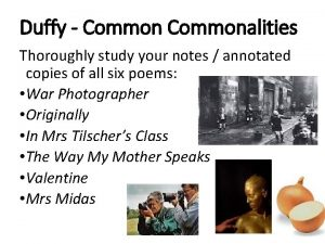 Duffy Commonalities Thoroughly study your notes annotated copies