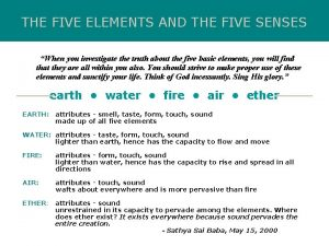 THE FIVE ELEMENTS AND THE FIVE SENSES When