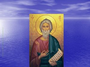 The Story of Saint Andrew Who was Andrew