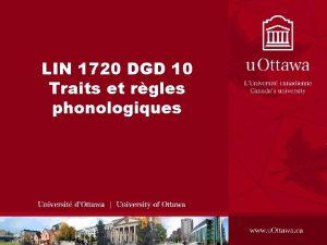 LIN 1720 DGD 10 Traits et rgles phonologiques