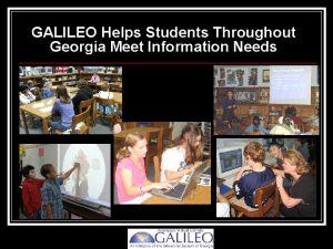 GALILEO Helps Students Throughout Georgia Meet Information Needs