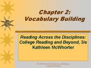Chapter 2 Vocabulary Building Reading Across the Disciplines