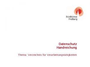 Datenschutz Handreichung Thema Verzeichnis fr Verarbeitungsttigkeiten Standort Themensammlung