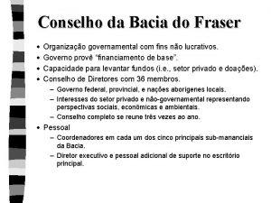 Conselho da Bacia do Fraser Organizao governamental com