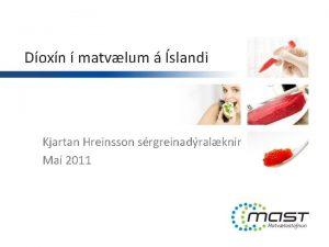 Doxn matvlum slandi Kjartan Hreinsson srgreinadralknir Ma 2011