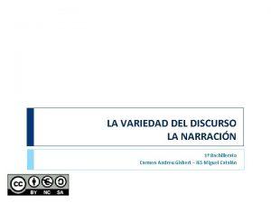 LA VARIEDAD DEL DISCURSO LA NARRACIN 1 Bachillerato