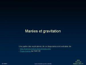 Mares et gravitation Une partie des explications de