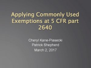 Applying Commonly Used Exemptions at 5 CFR part