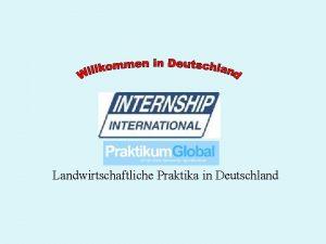 Landwirtschaftliche Praktika in Deutschland Wir vermitteln Praktika in