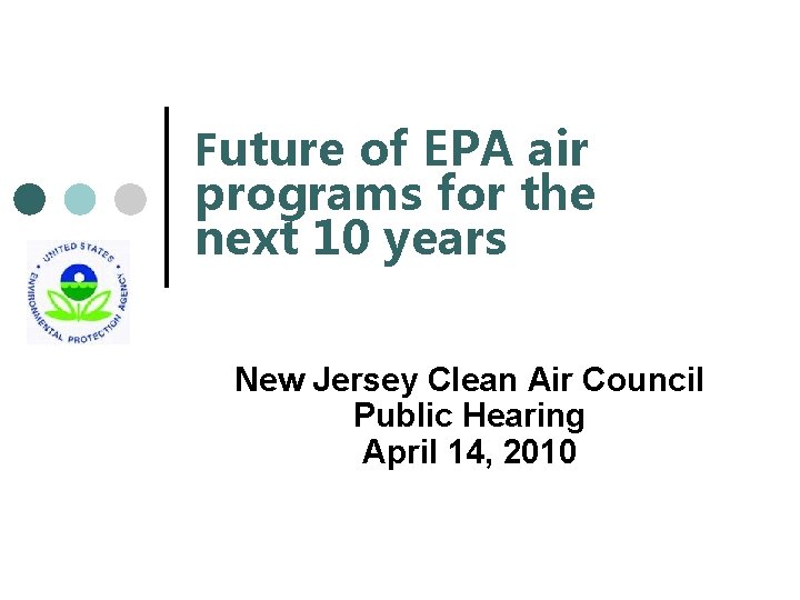 Future of EPA air programs for the next