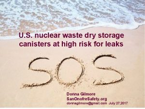 U S nuclear waste dry storage canisters at