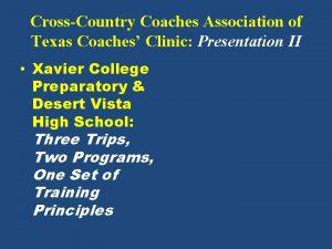 CrossCountry Coaches Association of Texas Coaches Clinic Presentation