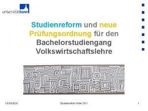 Studienreform und neue Prfungsordnung fr den Bachelorstudiengang Volkswirtschaftslehre