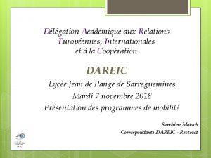 Dlgation Acadmique aux Relations Europennes Internationales et la