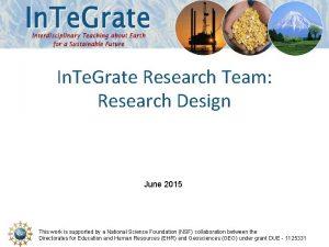 In Te Grate Research Team Research Design June