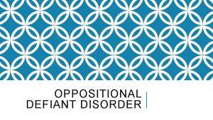 OPPOSITIONAL DEFIANT DISORDER DSM5 DEFINITION OF ODD ONSET