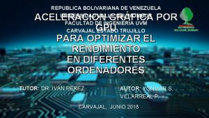 REPUBLICA BOLIVARIANA DE VENEZUELA UNIVERSIDAD VALLE DEL MOMBOY