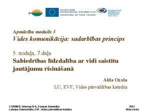 Apmcbu modulis 3 Vides komunikcija sadarbbas princips 5