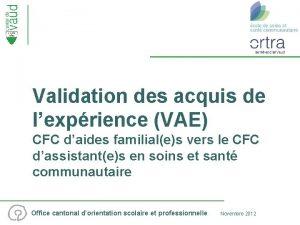 Validation des acquis de lexprience VAE CFC daides