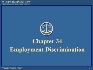 Chapter 34 Employment Discrimination 2004 West Legal Studies