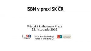 ISBN v praxi SK R Mstsk knihovna v