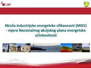 Mrea industrijske energetske efikasnosti MIEE mjera Nacionalnog akcijskog