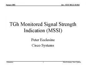 January 2001 doc IEEE 802 11 01016 TGh