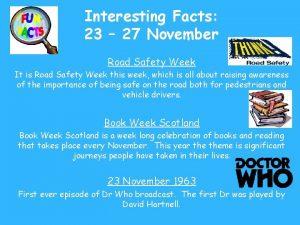 Interesting Facts 23 27 November Road Safety Week