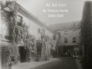 At An Inn By Thomas Hardy 1840 1928
