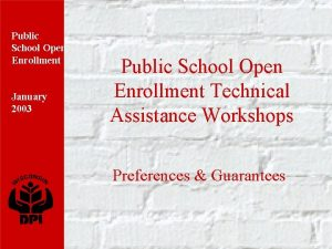 Public School Open Enrollment January 2003 Public School