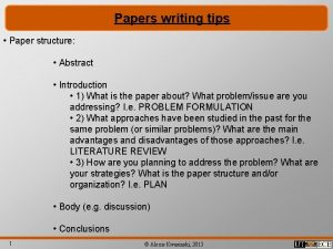 Papers writing tips Paper structure Abstract Introduction 1