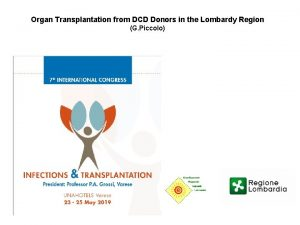 Organ Transplantation from DCD Donors in the Lombardy