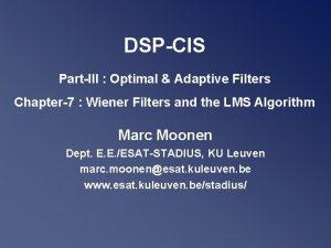 DSPCIS PartIII Optimal Adaptive Filters Chapter7 Wiener Filters