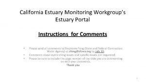 California Estuary Monitoring Workgroups Estuary Portal Instructions for