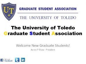 The University of Toledo Graduate Student Association Welcome