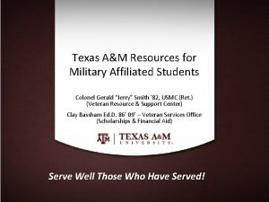 Texas AM Resources for Military Affiliated Students Colonel