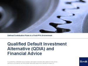 Defined Contribution Plans in a PostPPA Environment Qualified